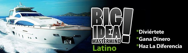 Big Idea Mastermind Latino